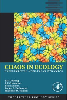 Chaos in Ecology: Volume 1