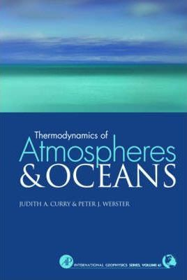 Thermodynamics of Atmospheres and Oceans: Volume 65
