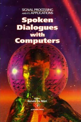 Spoken Dialogue With Computers