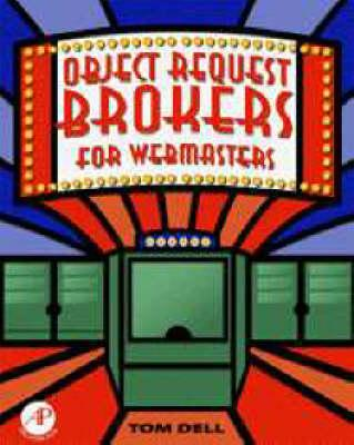 Object Request Brokers for Webmasters