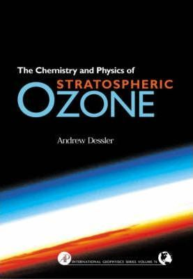 Chemistry and Physics of Stratospheric Ozone: Volume 74