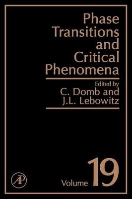 Phase Transitions and Critical Phenomena: Volume 19