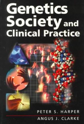 Genetics Society and Clinical Practice