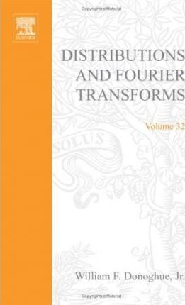 Distributions and Fourier Transforms