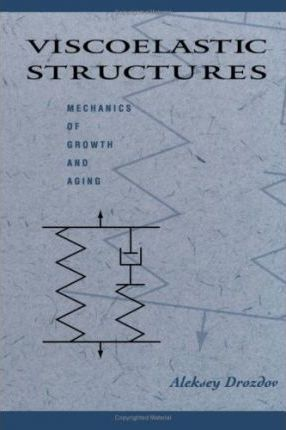 Viscoelastic Structures