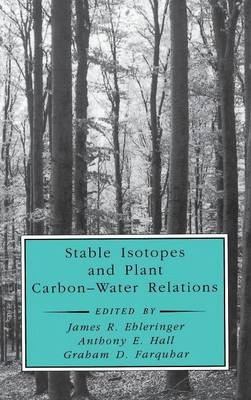 Stable Isotopes and Plant Carbon-Water Relations