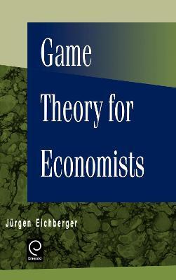Game Theory for Economists