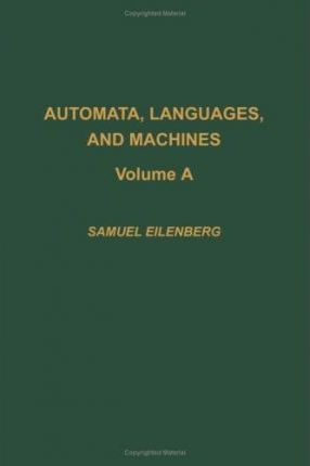 Automata, Languages and Machines: v. A