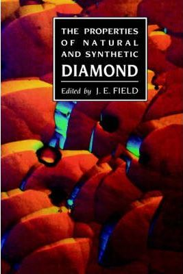 The Properties of Natural and Synthetic Diamond
