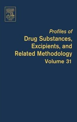 Profiles of Drug Substances, Excipients and Related Methodology: Volume 31