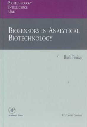 Biosensors in Analytical Biotechnology