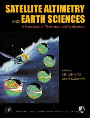 Satellite Altimetry and Earth Sciences