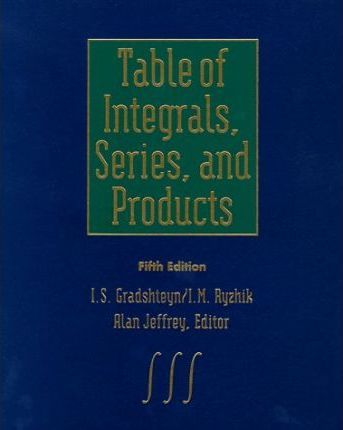 Table of Integrals, Series and Products