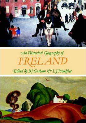 An Historical Geography of Ireland
