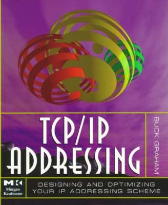 TCP/IP Addressing