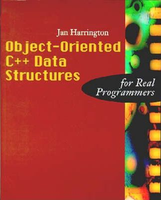Object-oriented C++ Data Structures for Real Programmers