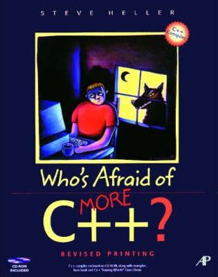 Who's Afraid of More C++?