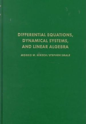 Differential Equations, Dynamical Systems and Linear Algebra