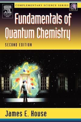 Fundamentals of Quantum Chemistry