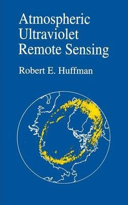 Atmospheric Ultraviolet Remote Sensing: Volume 52