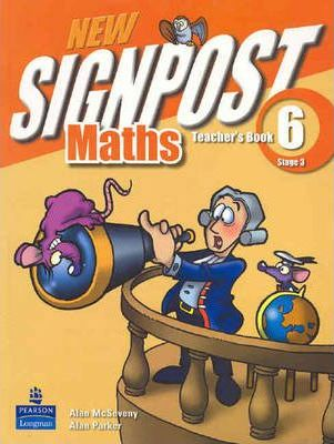 New Signpost Maths: Teacher's Book Bk. 6
