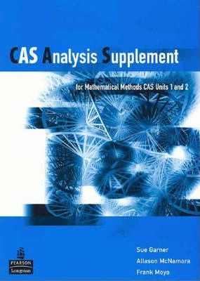 CAS Analysis Supplement for Maths Methods: Units 1 & 2
