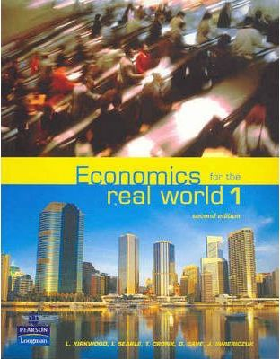 Economics for the Real World: Book 1