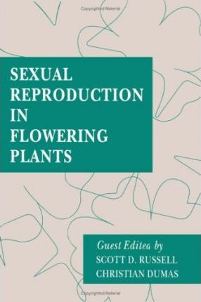 Sexual Reproduction in Flowering Plants: Sexual Reproduction in Flowering Plants v. 140