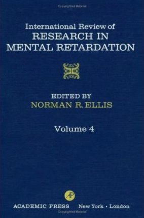 International Review of Research in Mental Retardation: v. 4