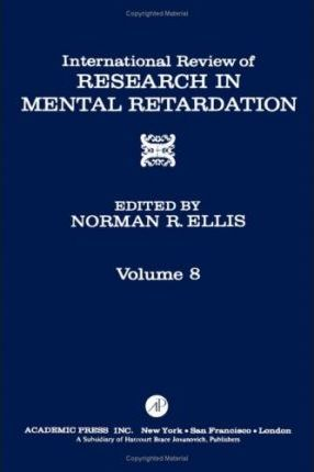 International Review of Research in Mental Retardation: v. 8