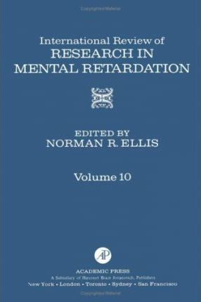 International Review of Research in Mental Retardation: v. 10