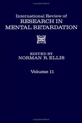 International Review of Research in Mental Retardation: v. 11