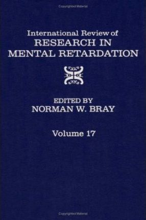 International Review of Research in Mental Retardation: v. 17