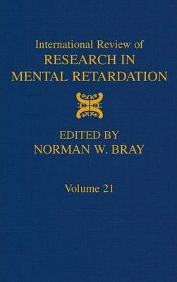 International Review of Research in Mental Retardation: Volume 21
