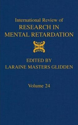 International Review of Research in Mental Retardation: Volume 24