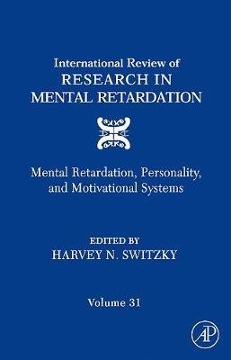 International Review of Research in Mental Retardation: Volume 31