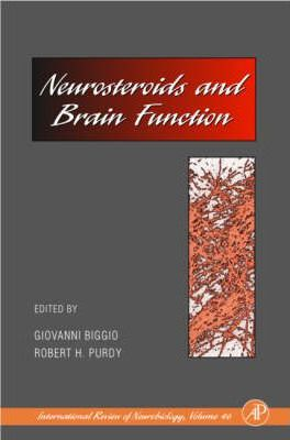 Neurosteroids and Brain Function: Volume 46