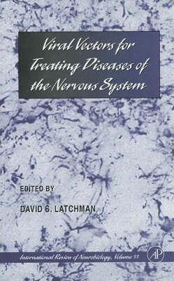 Viral Vectors for Treating Diseases of the Nervous System: Volume 55