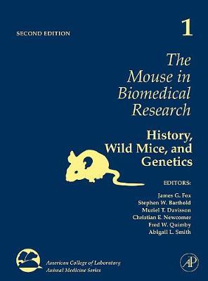 The Mouse in Biomedical Research: Volume 1