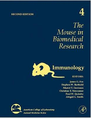 The Mouse in Biomedical Research: Volume 4