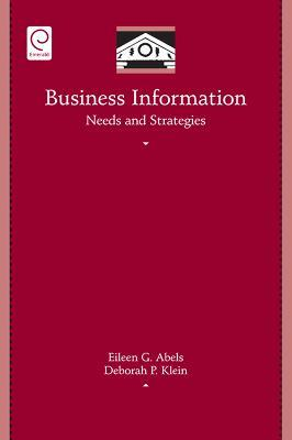 Business Information Needs and Strategies