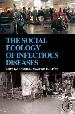 The Social Ecology of Infectious Diseases