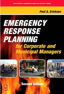 Emergency Response Planning for Corporate and Municipal Managers
