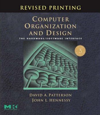 Computer Organization and Design, Revised Printing, Third Edition