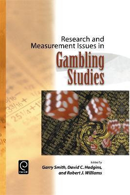 Research and Measurement Issues in Gambling Studies