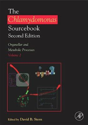 Chlamydomonas Sourcebook: Organellar and Metabolic Processes: Volume 2