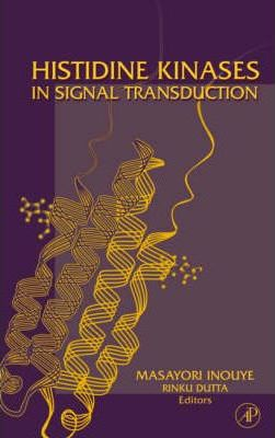 Histidine Kinases in Signal Transduction