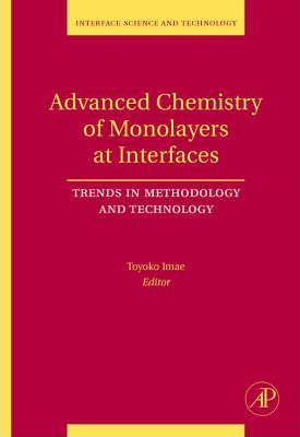Advanced Chemistry of Monolayers at Interfaces: Volume 14