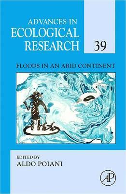 Floods in an Arid Continent: Volume 39