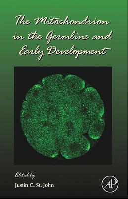 The Mitochondrion in the Germline and Early Development: Volume 77